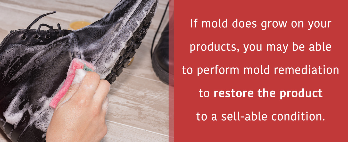 you may be able to perform mold remediation to restore the product