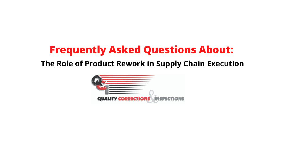 The Role of Product Rework in Successful Supply Chain Execution